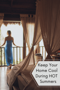 keep your home cool during hot summers