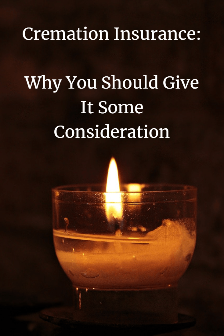 Cremation Insurance Why You Should Give It Some Consideration