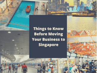 things to know before moving your business to singapore