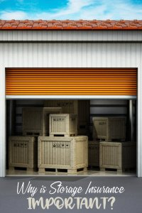 why is storage insurance important