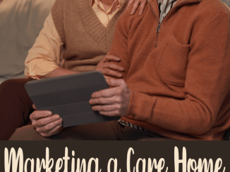 marketing a care home