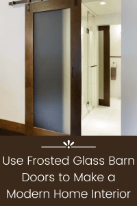 Use Frosted Glass Barn Doors to Make a Modern Home Interior