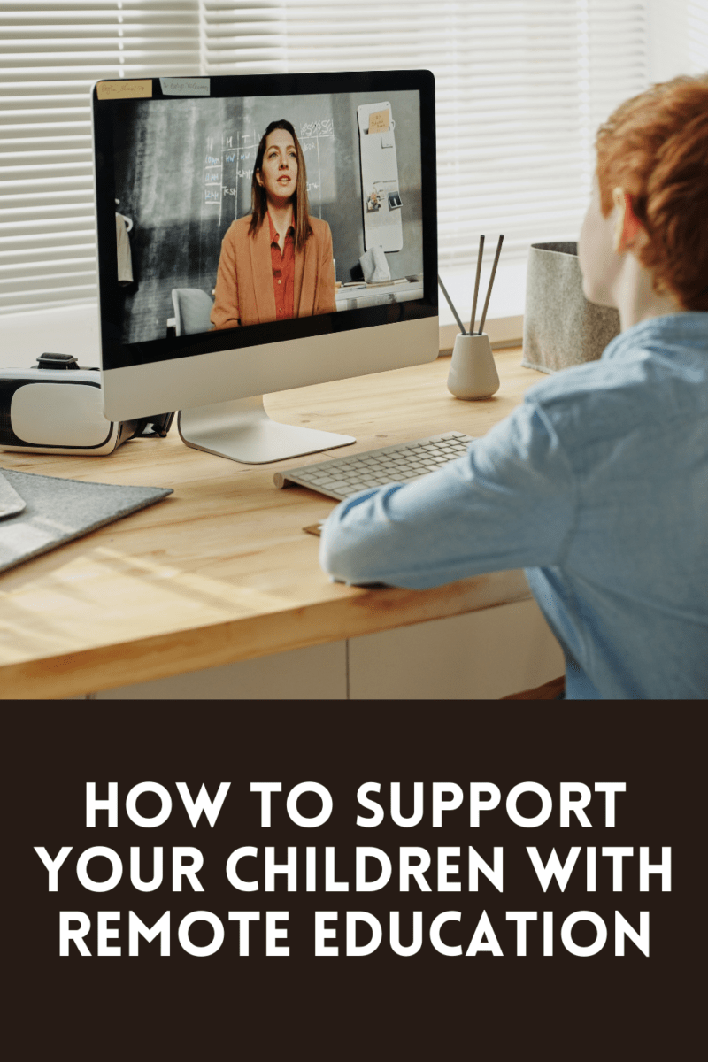 how to support your children with remote education