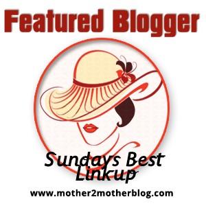 Sundays Best Featured Blogger