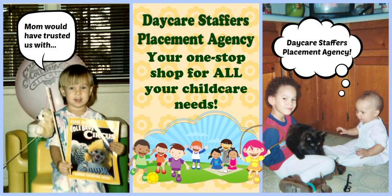 mom would have trusted us with daycare staffers placement agency