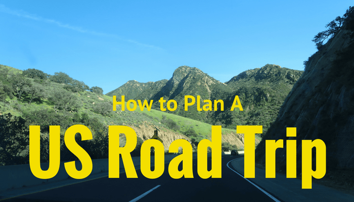 How to Plan a US Road Trip (Part One)