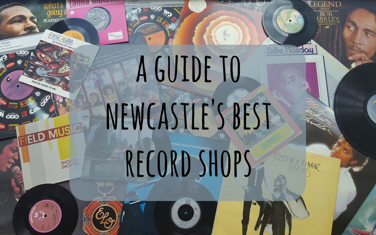 A Guide to Newcastle's Best Record Shops | Life In Geordieland