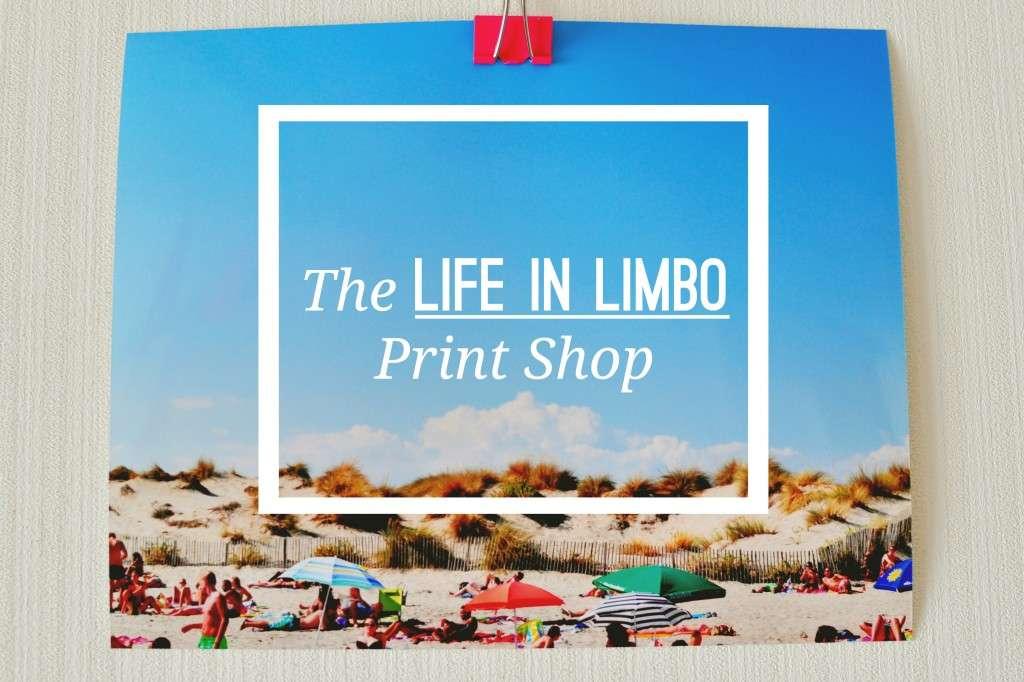 Life In Limbo Print Shop