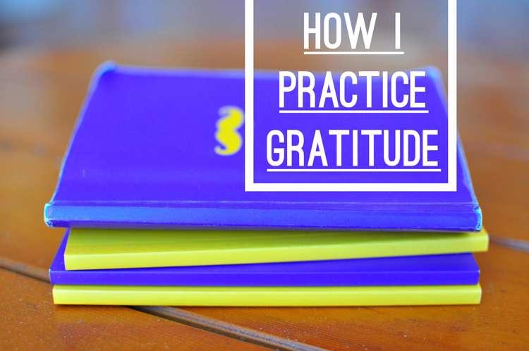 How I Practice Gratitude >> Life In Limbo
