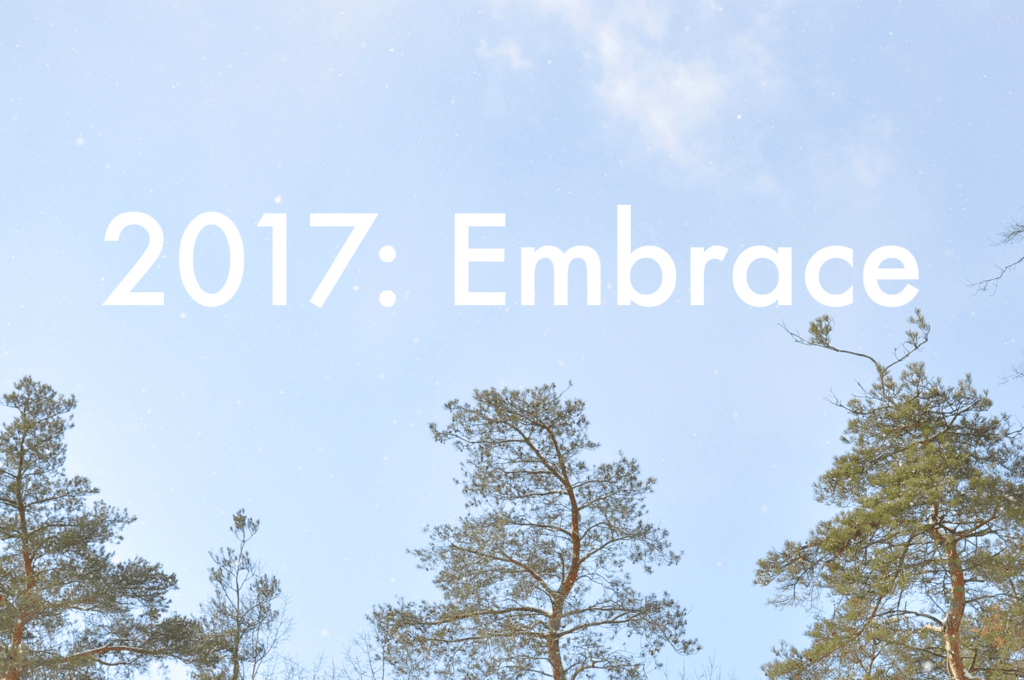 One Little Word 2017: Embrace >> Life In Limbo
