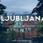Want to know Slovenia better…. where else to start but Ljubljana!
