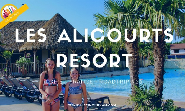 Considering Family Motorhoming In France : Just Don't Miss Out On the 'Les Alicourts Resort' in the Loire Valley!
