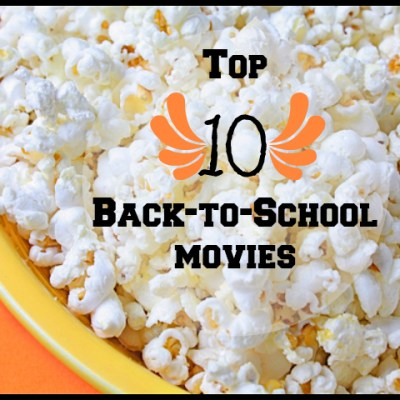 Top Ten Back to School Movies