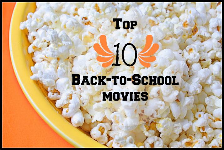 Top Ten Back to School Movies