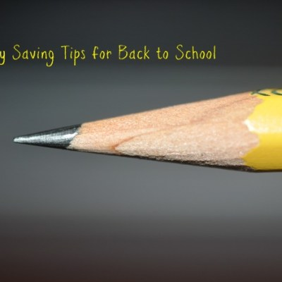 10 Money Saving Tips for Back To School