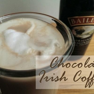 Thursday Night Cocktail – Chocolate Irish Coffee