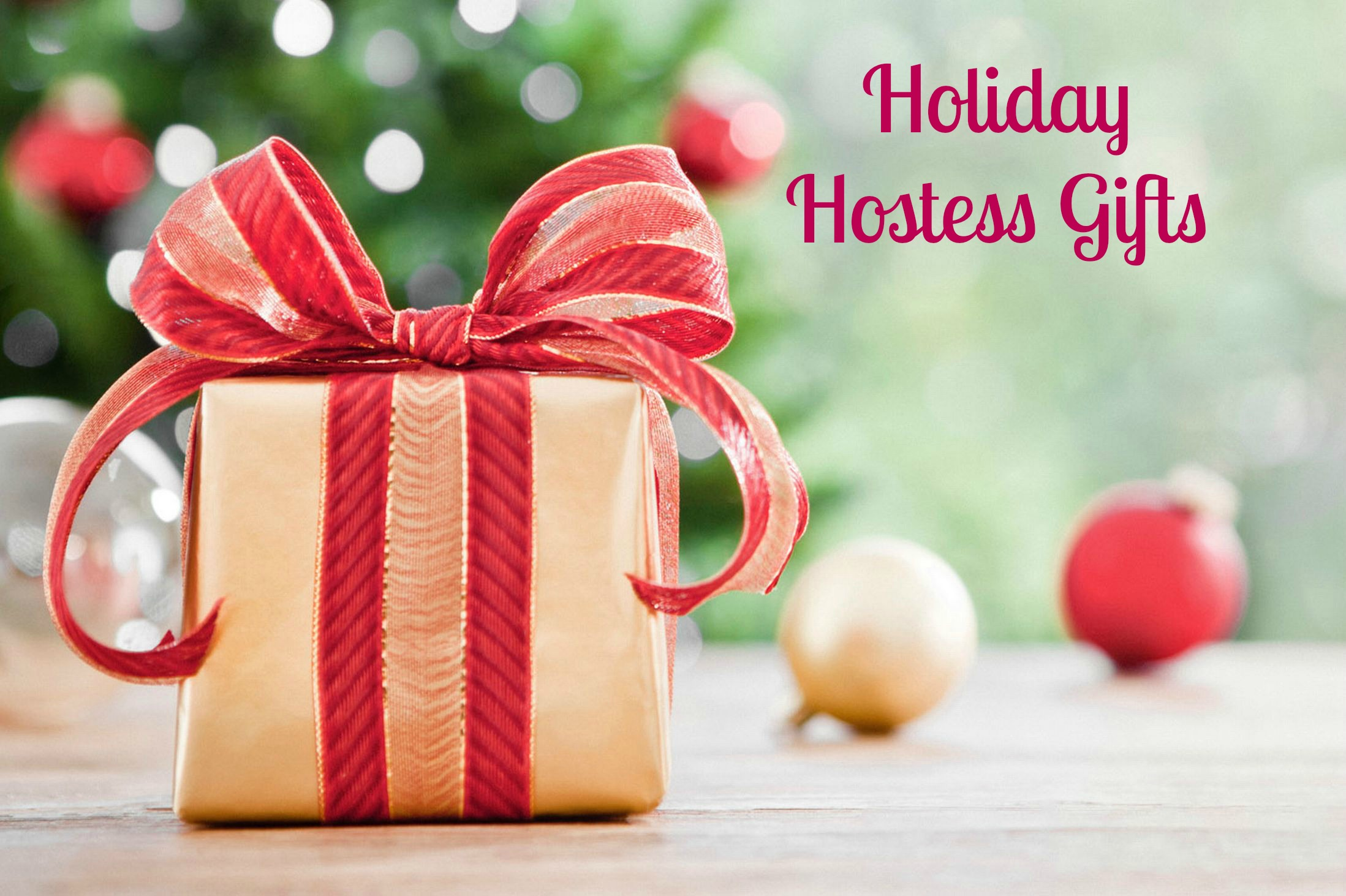 five best holiday hostess gifts christmas present