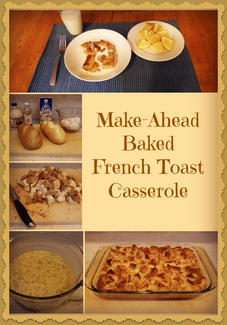 French toast casserole, Baked French Toast Collage