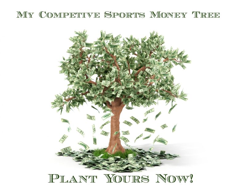 Plant Your Money Tree now for Competitve Sports