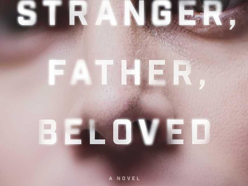 stranger father beloved book review