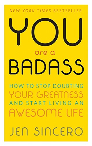 best products when you're stuck inside, you are a badass, self-improvement