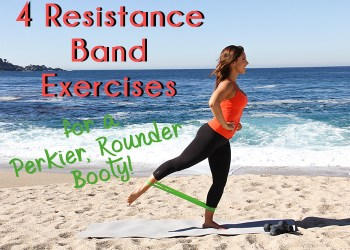 4 Resistance Band Exercises for a Perkier, Rounder Booty