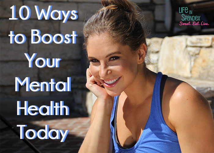 10 Ways to Boost Your Mental Health Today
