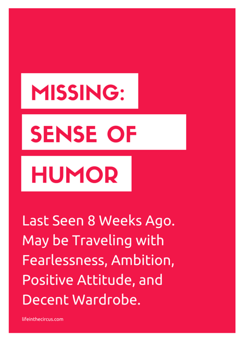 MISSING: Sense of Humor