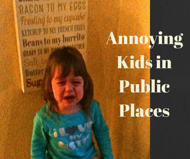 Annoying Kids in Public Places
