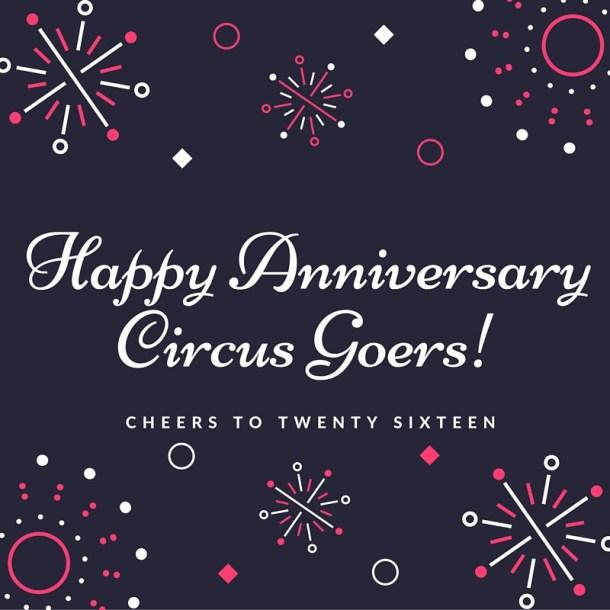 Happy Anniversary Circus Goers