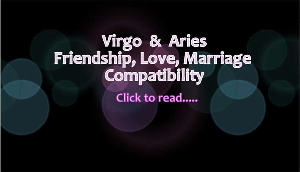 Aries and Virgo Compatibility for Friendship, Love, Marriage