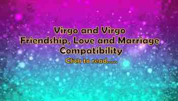 Virgo dates, personality traits, love & marriage - Life In Vedas