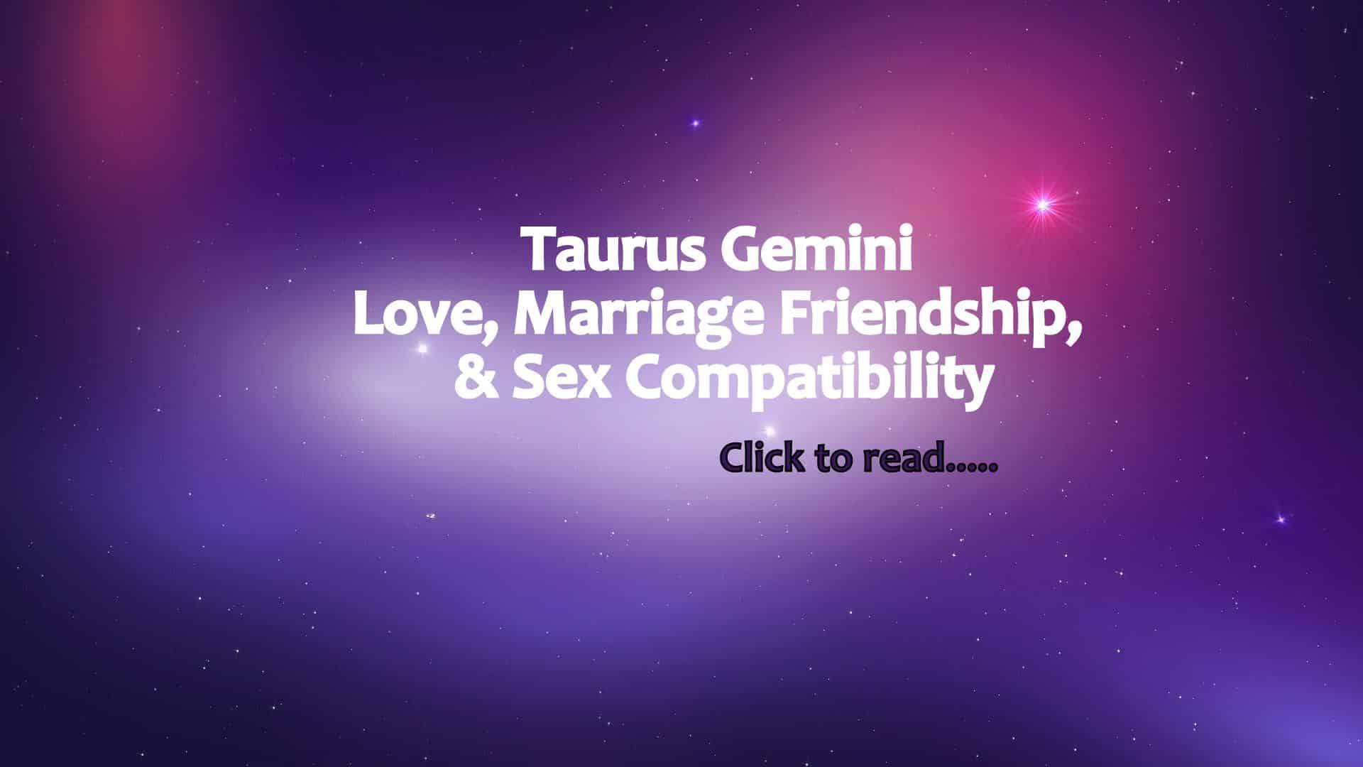 Gemini cusp match taurus love Taurus