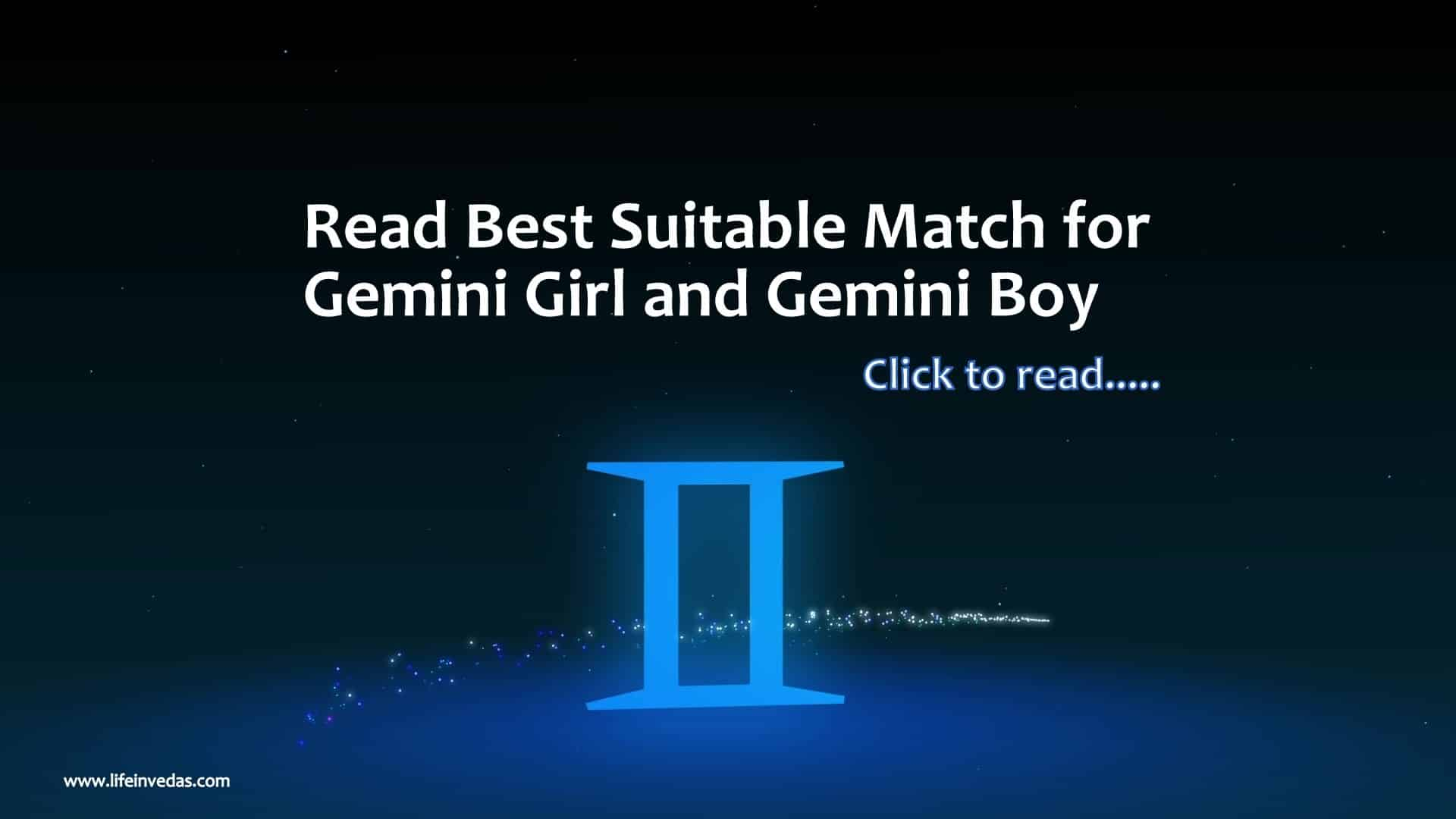 Gemini Best Match for Marriage, Love, and Friendship - Life In Vedas