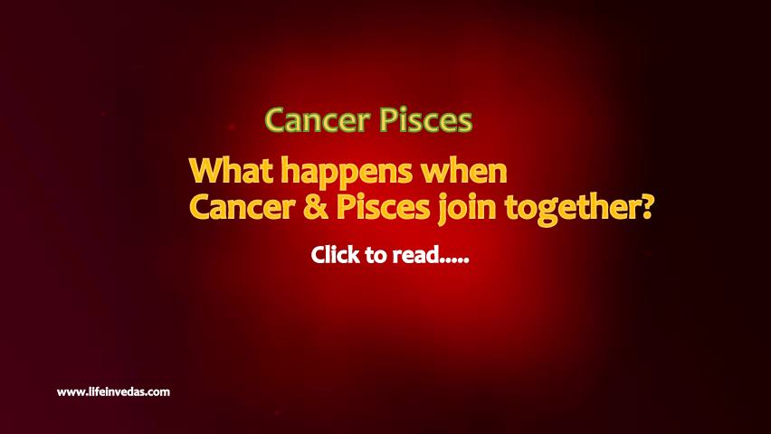 Cancer and Pisces Compatibility Love Marriage Friendship