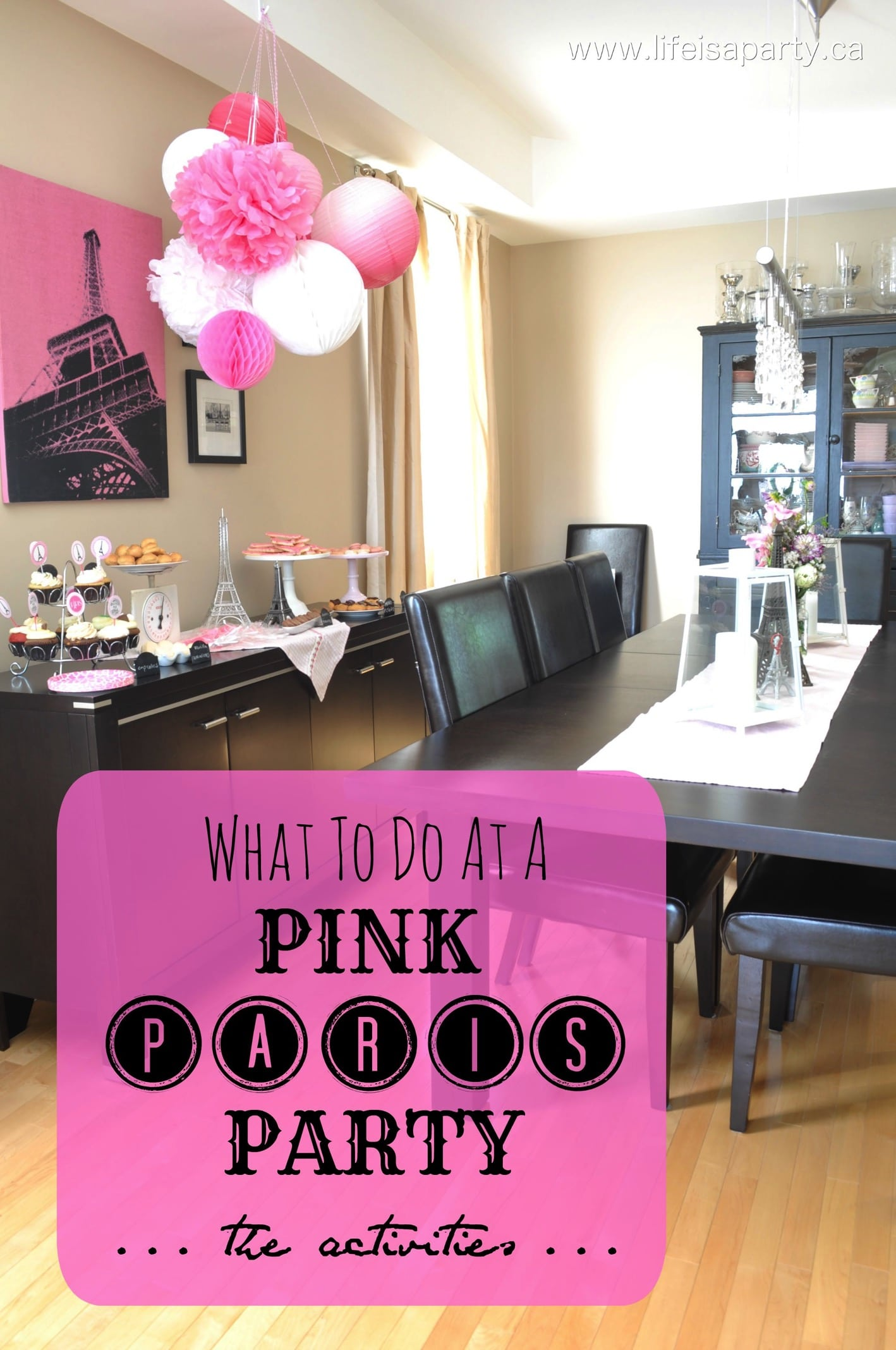 Pink Paris Birthday Party Activities And Decorations