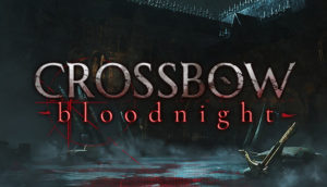 Review: Crossbow: Bloodnight