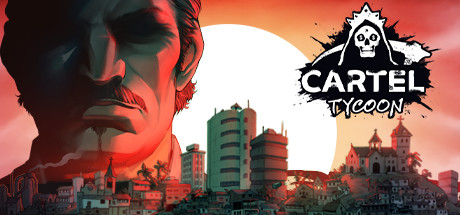 Preview | Cartel Tycoon
