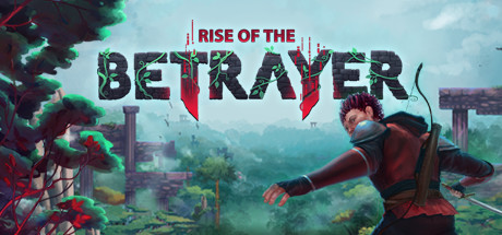 Preview | Rise of the Betrayer