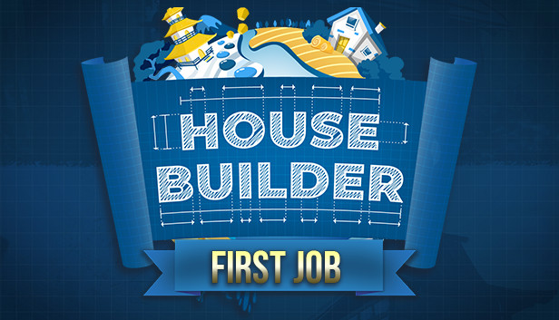 Preview | House Builder: First Job