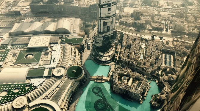 Dubai – What a crazy but fantastic place!