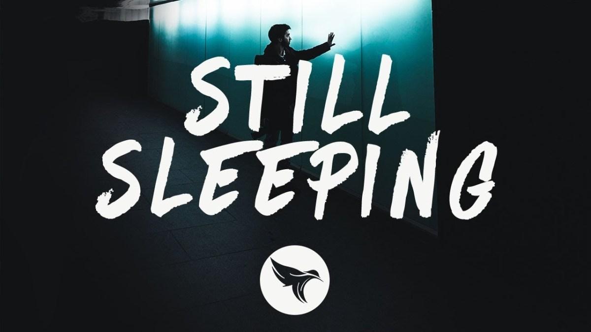 Lirik Lagu Jai Wolf Still Sleeping Lifeloenet Lyrics