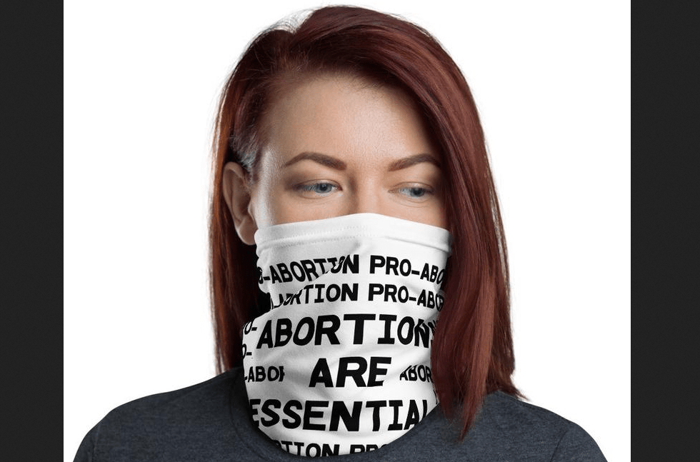 """Pro-Abortion"" Face Masks Turn Killing Babies Into a Fashion Statement"
