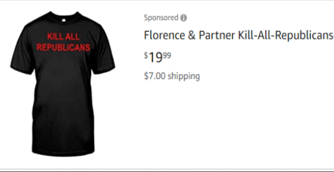 """Amazon Sells 204 Items Promoting Violence and Hate, Like This """"Kill All Republicans"""" Shirt"""