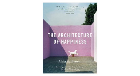 'The Architecture of Happiness' by Alain Botton