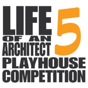 2016 Life of an Architect Playhouse Design Competition – The Winners