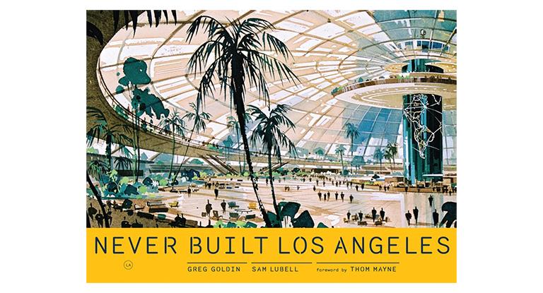 never-built-los-angeles
