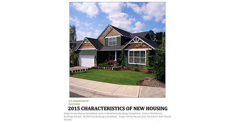 US Department of Commerce: 2015 Characteristics of New Housing