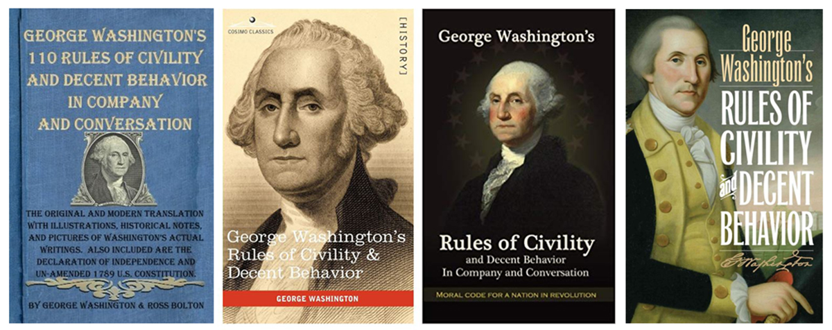George Washington's Rules of Civility & Decent Behavior