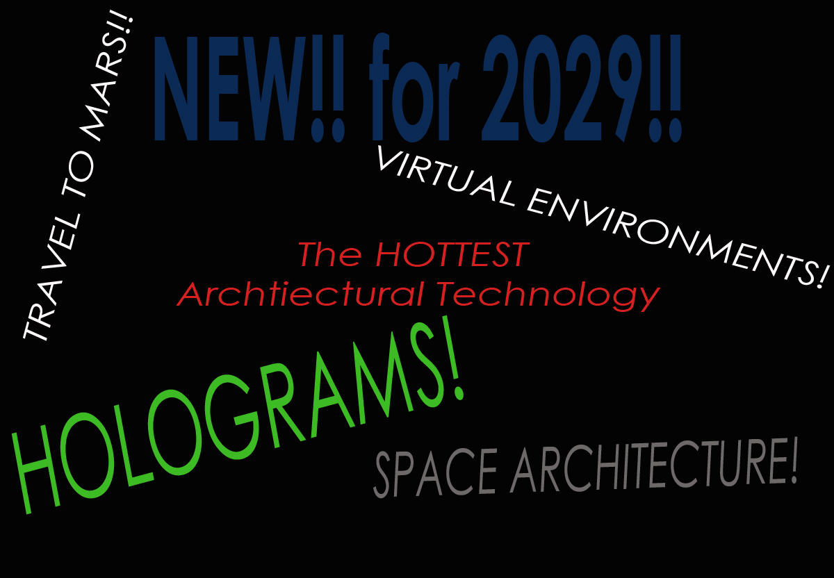 Architectural Technology 2029!!